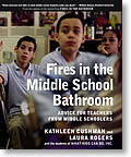 Fires in the Middle School Bathroom